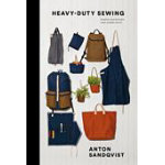 Heavy Duty Sewing - Anton Sandqvist
