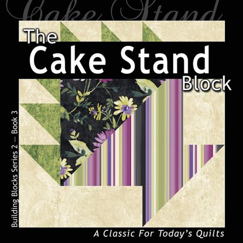 The Cake Stand Block Book