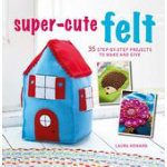 Book Super Cute Felt 35 projects