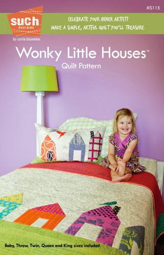 Wonky Little Houses Quilt Pattern by Such Designs