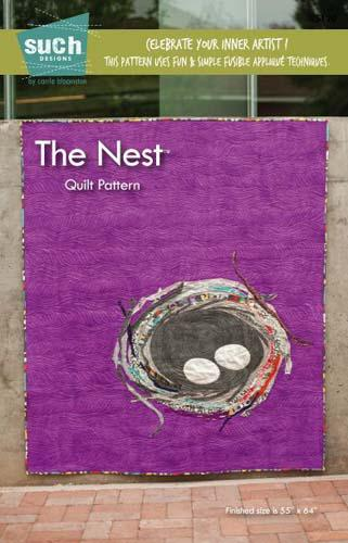 The Nest Quilt Pattern by Such Designs