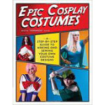 Epic Cosplay Costumes book