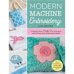 Modern Machine Embroidery by Lisa Archer (Pickle Pie Designs)