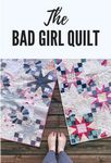 Bad Girl Quilt Pattern