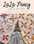 LaLa Fancy Quilt Pattern