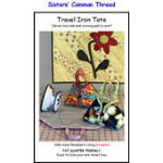 Travel Iron Tote Ironing Pad Pattern by Sisters Common Thread