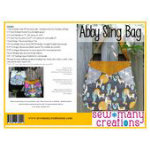 Sew Many Creations - Abby Sling Bag