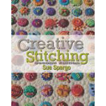 Sue Spargo Creative Stitching