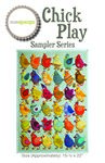 Sampler Series Chick Play Pattern