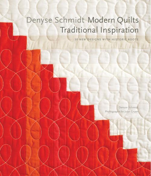 Denyse Schmidt Modern Qlts Trd Denyse Schmidt Modern Quilts Traditional Inspirat...