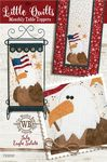LittleQuilts Table Toppers July Eagle Salute