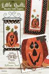 LittleQuilts Table Toppers October Halloween Treat