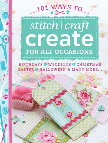 101 Ways to Stitch Craft Creat Pattern Book