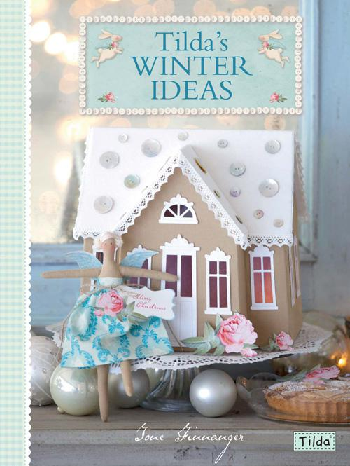 Tilda's Winter Ideas Book - Out of Print
