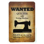 WANTED QUILTER SIGN