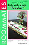 Holly Jolly Jingle Table Runner Pattern