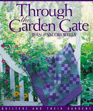 Through the Garden Gate - Jean & Valori Wells