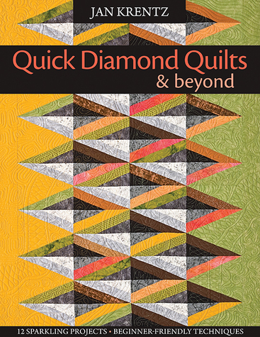 Quick Diamond Quilts & Beyond Print-on-Demand Edition