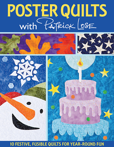 Poster Quilts with Patrick Lose