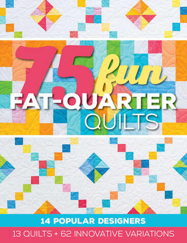 BOOK 75 Fun Fat-Quarter Quilts: 13 Quilts + 62 Innovative Variations Compiled by Roxa...