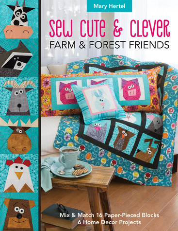 Sew Cute & Clever- Farm & Forest Friends