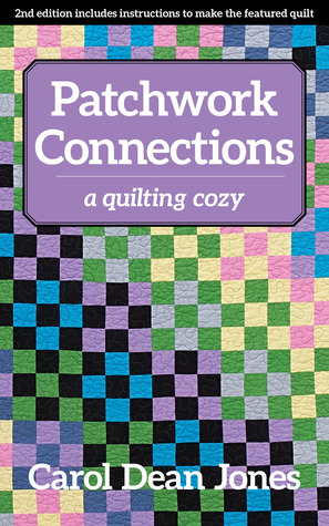 Patchwork Connections by Carol Dean Jones