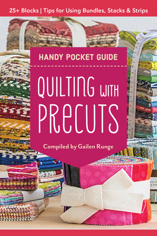 Quilting with Precuts Handy Pocket Guide - C & T Publishing - 20402