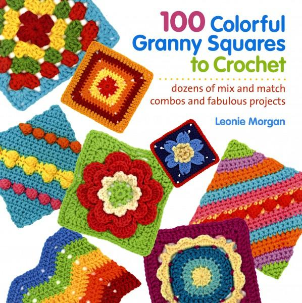 100 Colorful Granny Squares to Crochet - Softcover