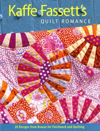 Kaffe Fassett's Quilt Romance softcover