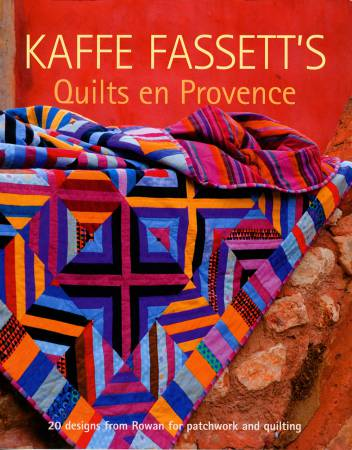 **Kaffe Fassett's Quilts en Provence