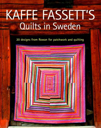 Kaffe Fassett's Quilts in Sweden  - Softcover