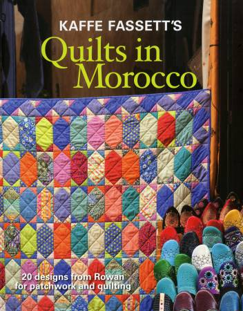 Kaffe Fassett's Quilt In Morocco - Softcover