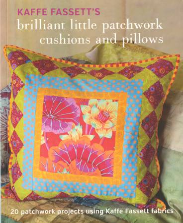 Kaffe Fassett's Brilliant Little Patchwork