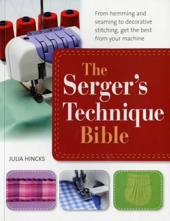 Serger's Technique Bible - Softcover