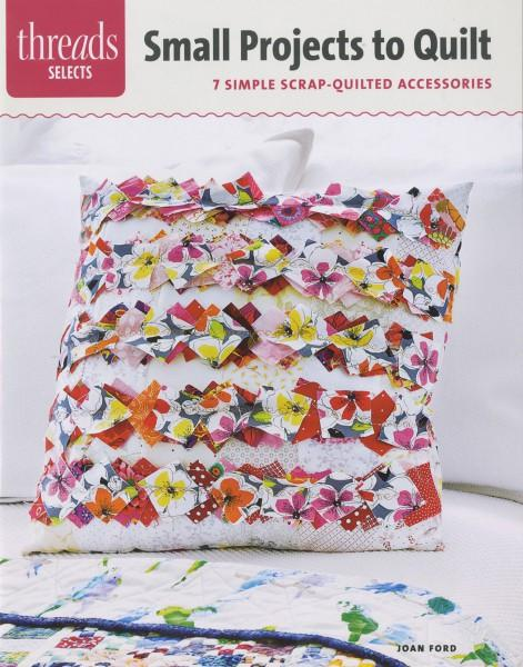 Small Projects to Quilt - Softcover