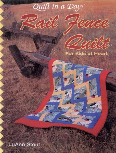 Rail Fence Quilt for Kids at Heart-Quilt in a Day - 1027QD