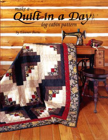 Make a Quilt in a Day Log Cabin Pattern Revised, Eleanor Burns