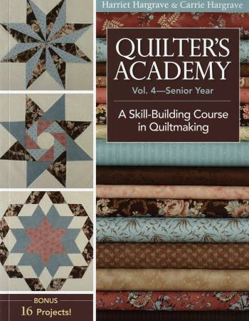 Quilter's Academy Vol 4 Senior Year  - Softcover
