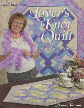 Lovers Knot Quilt In A Day