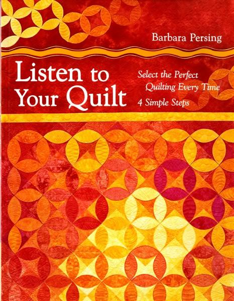Listen to Your Quilts - Softcover