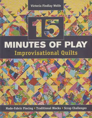 15 Minutes of Play by Victoria Findlay Wolfe - Softcover