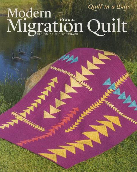 Modern Migration Quilt from Quilt In a Day by Sue Bouchard