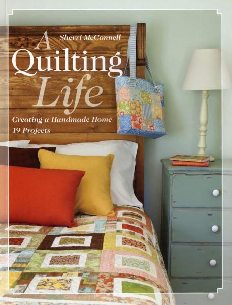 A Quilting Life - Softcover