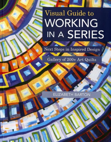 Visual Guide to Working in a Series - Softcover