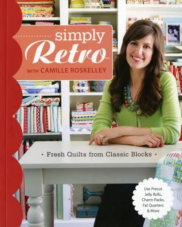 Simply Retro with Camille Roskelley - Softcover