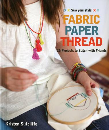 Fabric Paper Thread - Softcover