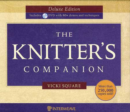 Knitter's Companion Deluxe Edition  - Hardcover