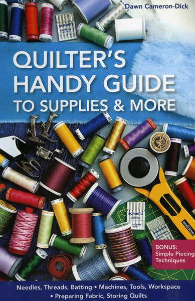 Quilter's Handy Guide to Supplies and More - Softcover