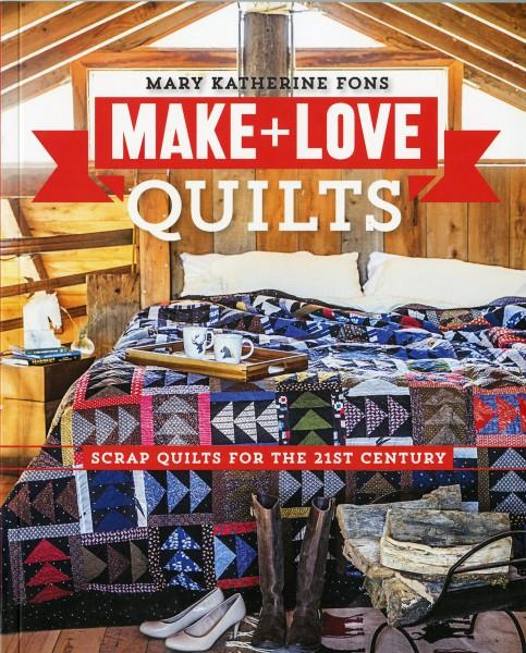 Make & Love Quilts book by Mary Katherine Fons
