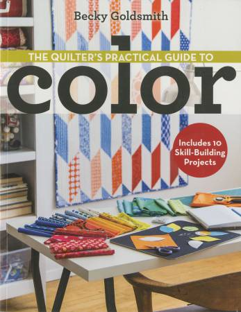 Quilter's Practical Guide to Color - Softcover